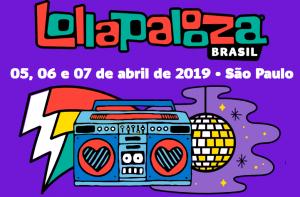 Imagem com fundo roxo,  escrito Lollapalooza 05, 06 e 07 de abril de 2019 - São Paulo, a baixo do texto imagem de rádio com a caixa de som em formato de coração